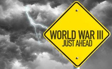 World War lll sign
