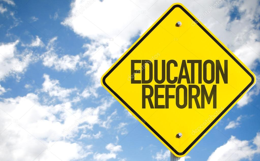 Education Reform sign