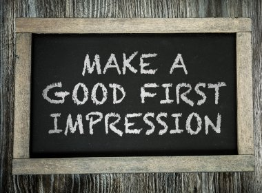 Make a Good First Impression on chalkboard