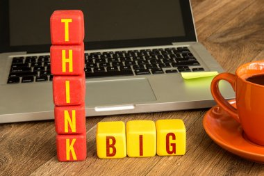 Think Big written on cubes