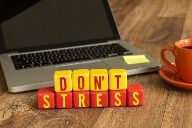 Don't Stress written on cubes