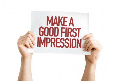 Make a Good First Impression placard
