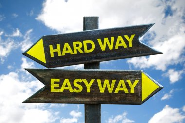 Hard Way Easy Way signpost
