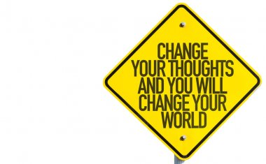 Change Your Thoughts sign