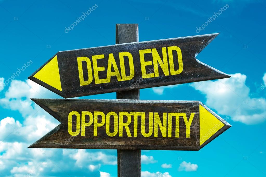Dead End - Opportunity signpost