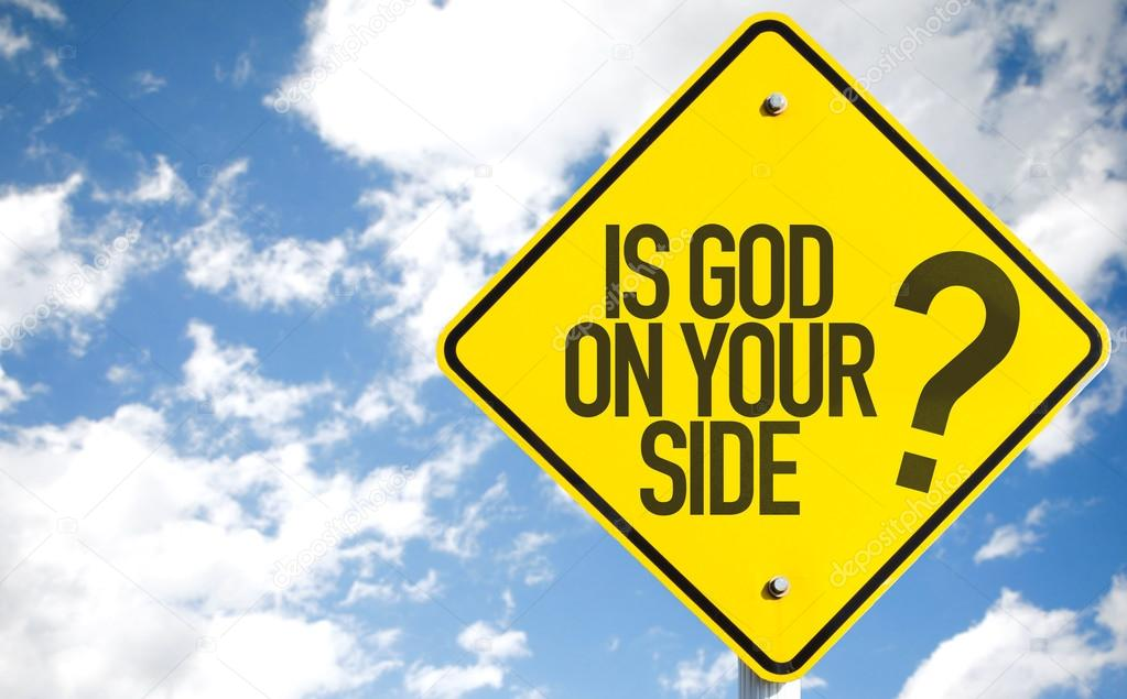 Is God On Your Side? sign