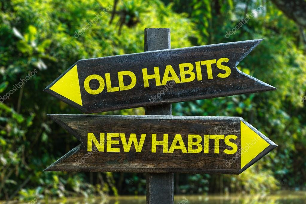 Old Habits - New Habits signpost