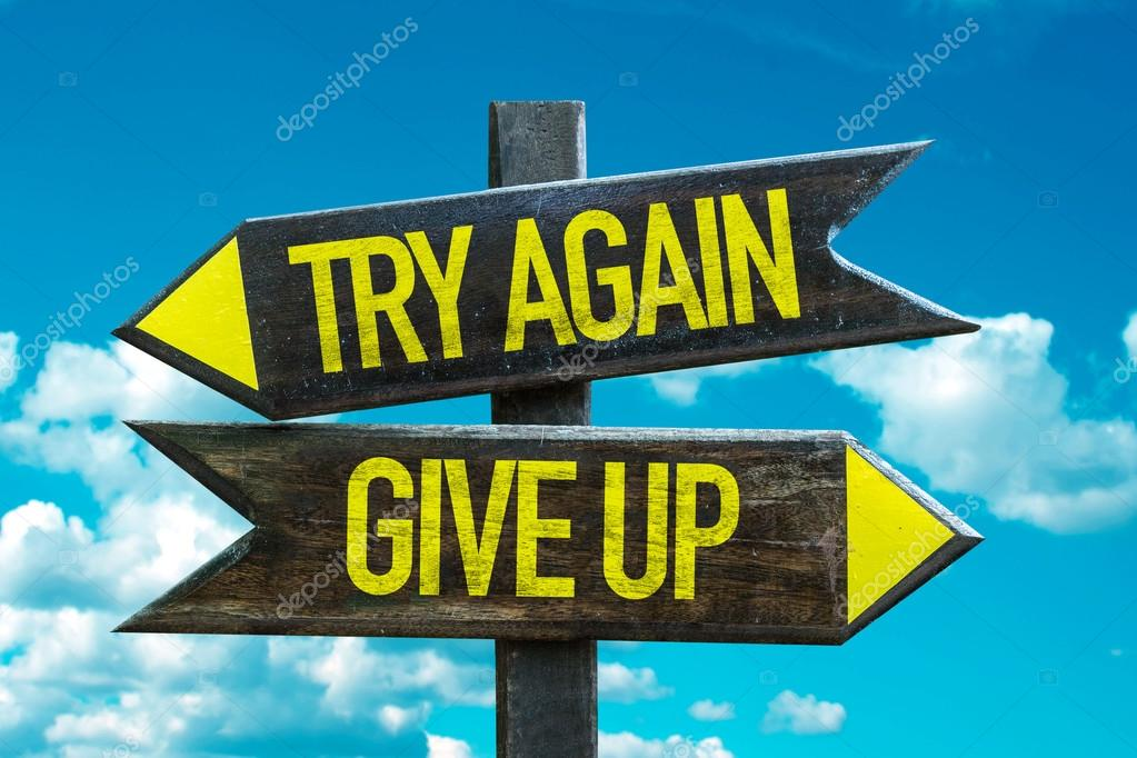 Try Again - Give Up signpost