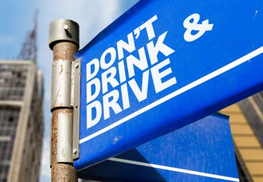 Don't Drink & Drive sign