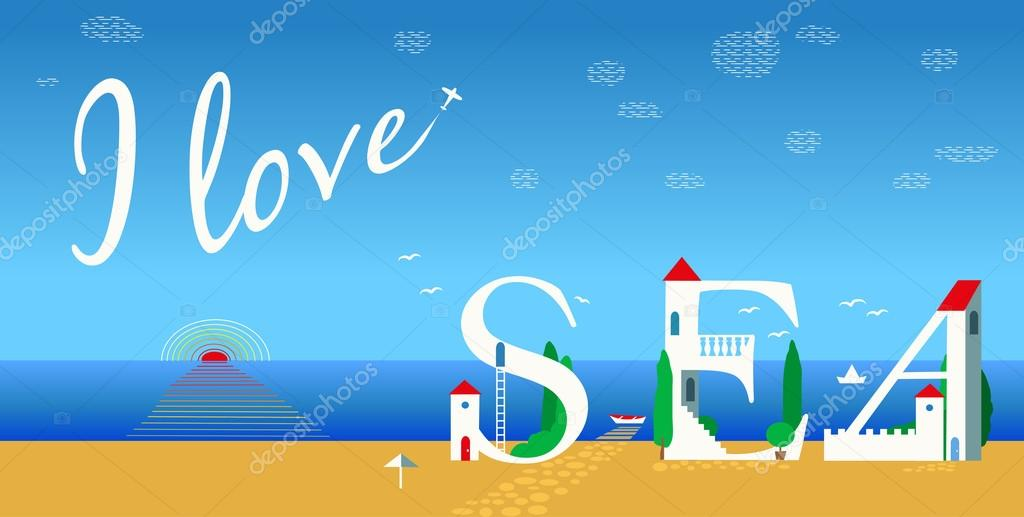 Inscription I love sea. Vector Illustration