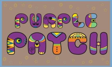Inscription Purple Patch. Colored Letters