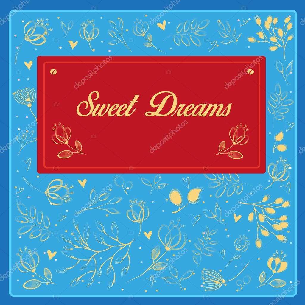 Sweet dreams inscription with floral background