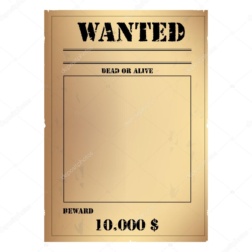 Vector Illustration Vintage Western Wanted Poster Template. Wild West. Old  Wanted Placard Poster Template, With Dead Or Alive Inscription, Money Cash  Reward ...