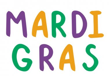 Mardi Gras handwriting font phrase colorful stock vector illustration. Purple, green and orange letters words isolated on white. Cartoon words for traditional festival carnival poster, cards and more