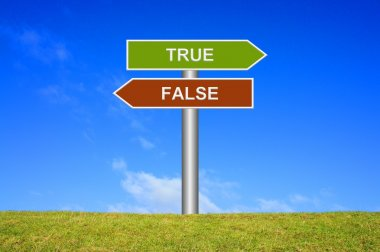 Signpost showing true or false