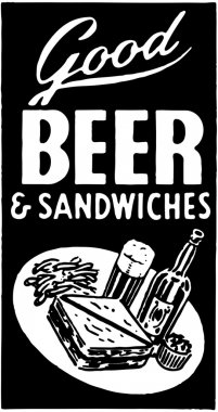 Good Beer And Sandwiches