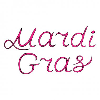 vector handwritten lettering Mardi Gras or Shrove Tuesday label, Mardi Gras text EPS 10. vector stock