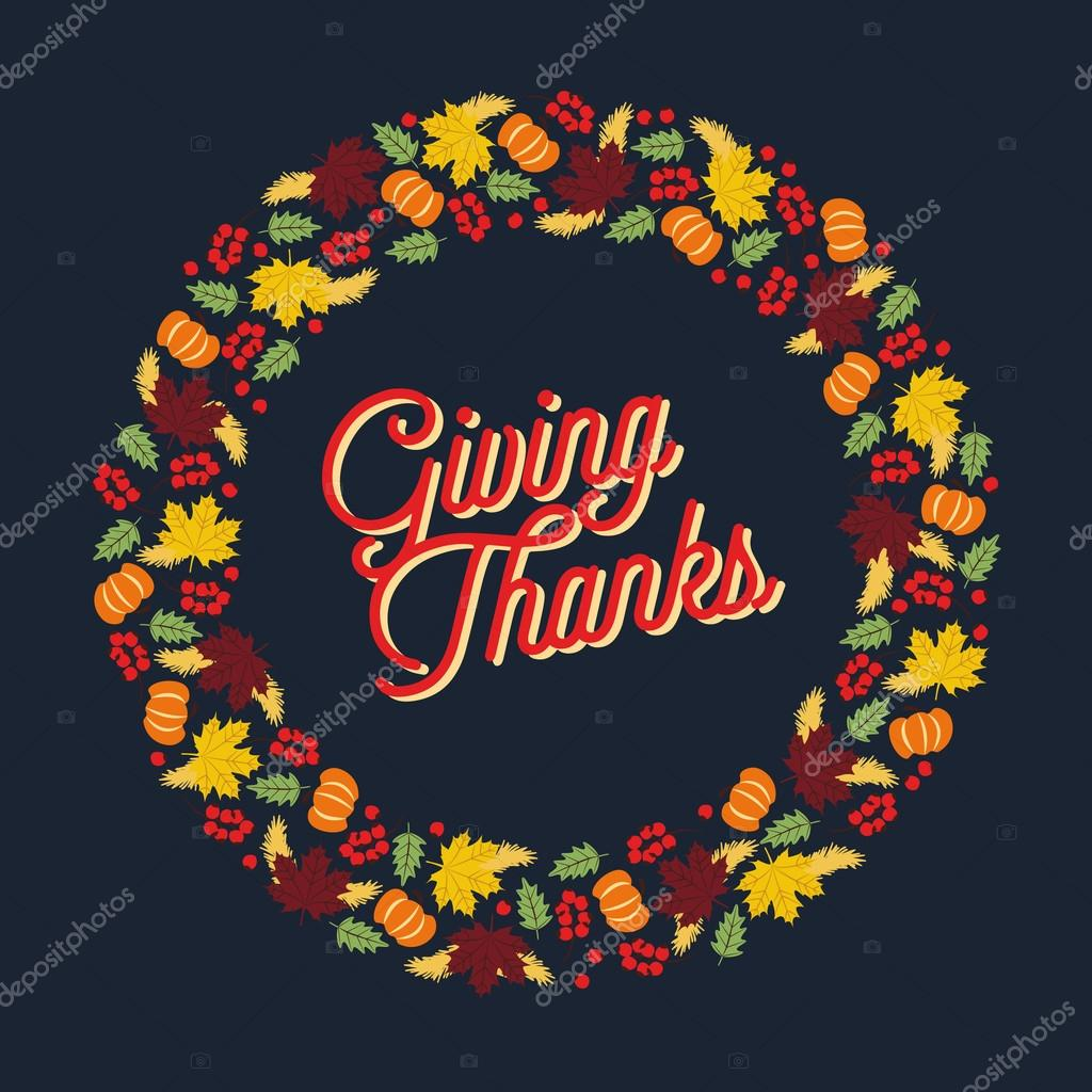 Thanksgiving card with large wreath. Giving Thanks.