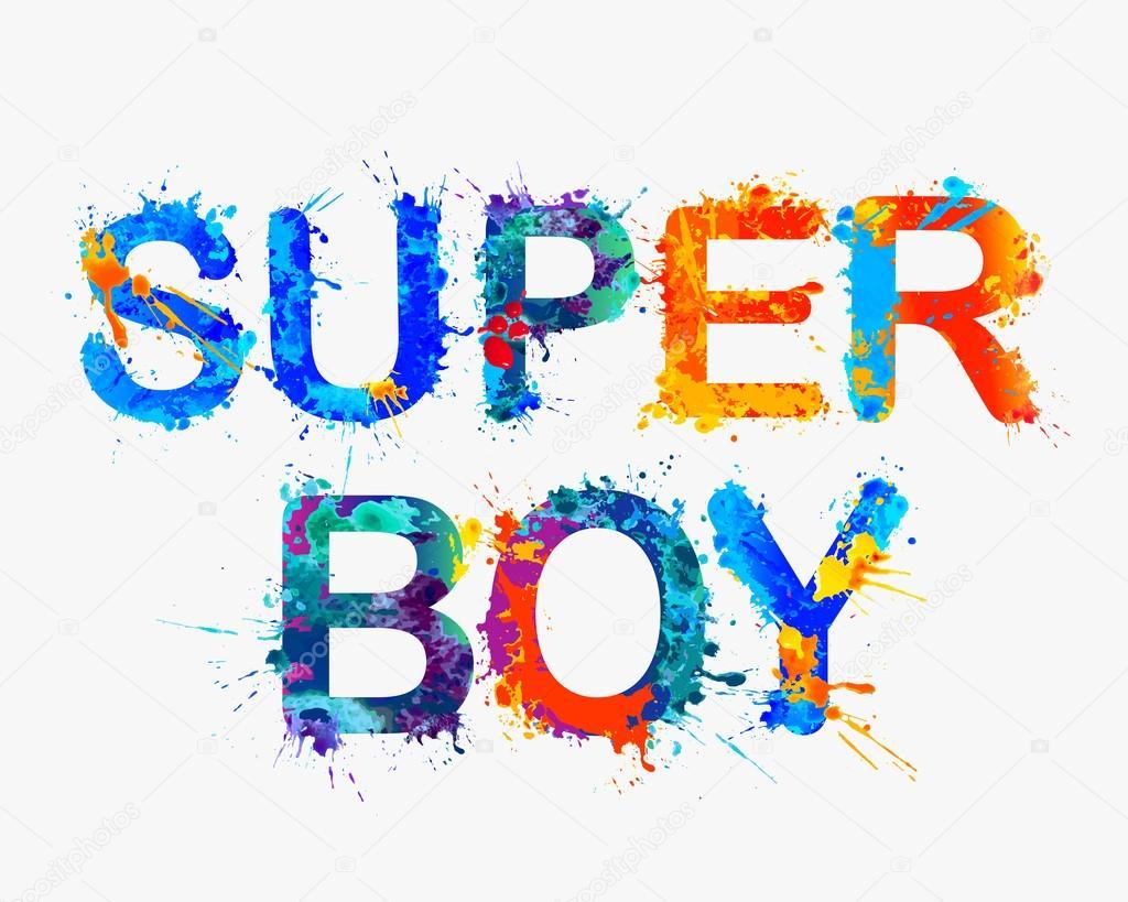 Открытки поздравления, супер мальчик картинки с надписью