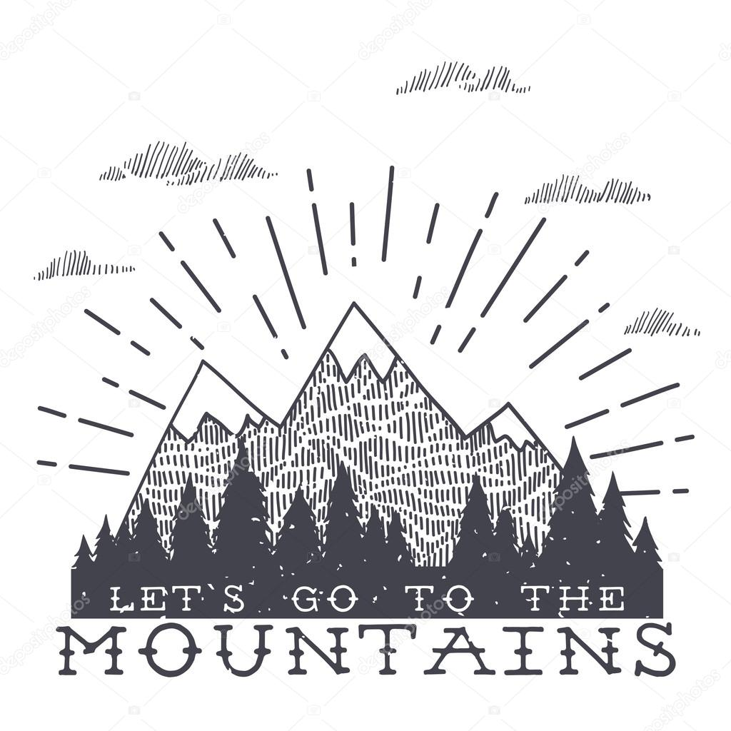 Vector mountain with texture. Sketch illustration with quote