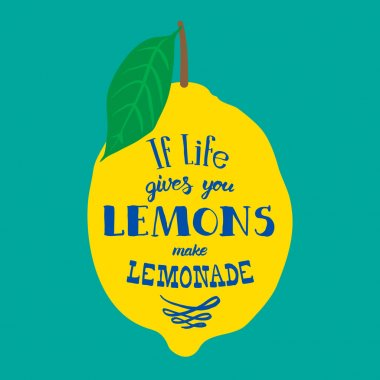 Motivation quote. Vector illustration with hand-drawn words. If life gives you lemons, make lemonade poster or postcard. Calligraphic  inscription. Brush Script Calligraphy. stock vector