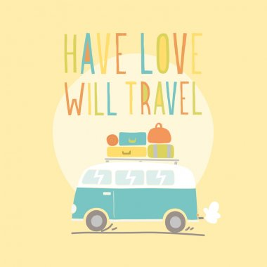 Have love will travel. Retro van illustration