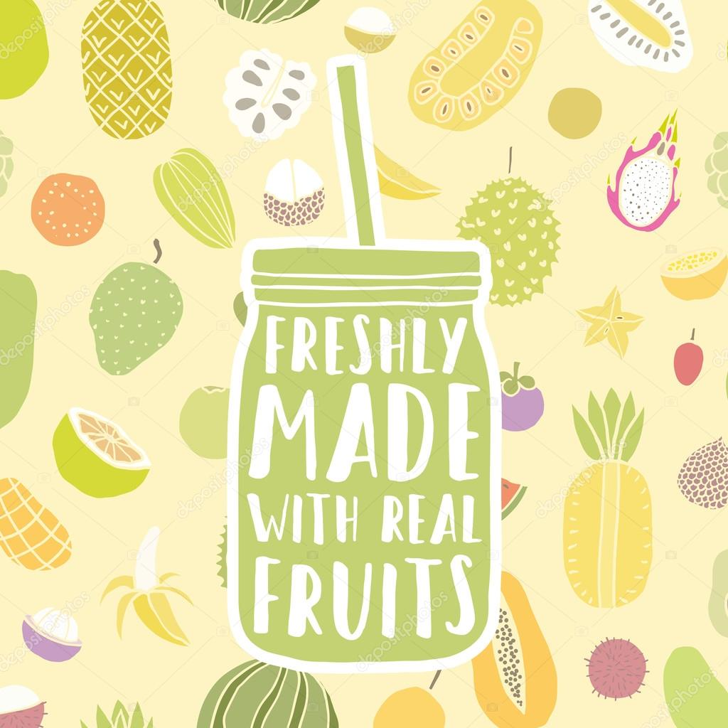 Freshly made with real fruits. Hand drawn jar and fruit pattern