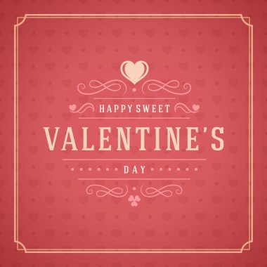 Valentines Day Greeting Card or Poster Vector illustration. Retro typography design and texture background