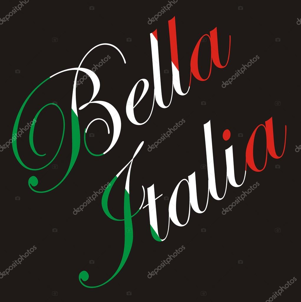 vector inscription bella italia beautiful italy in. Black Bedroom Furniture Sets. Home Design Ideas