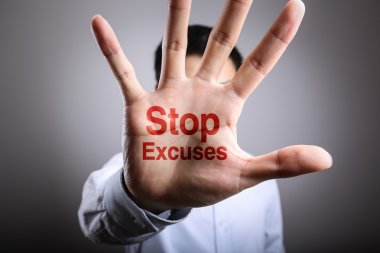 Stop Excuses Concept