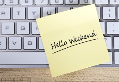 Hello Weekend Note