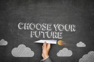 Choose your future concept on blackboard