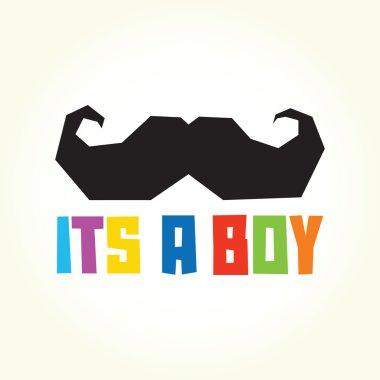 Its a boy mustache