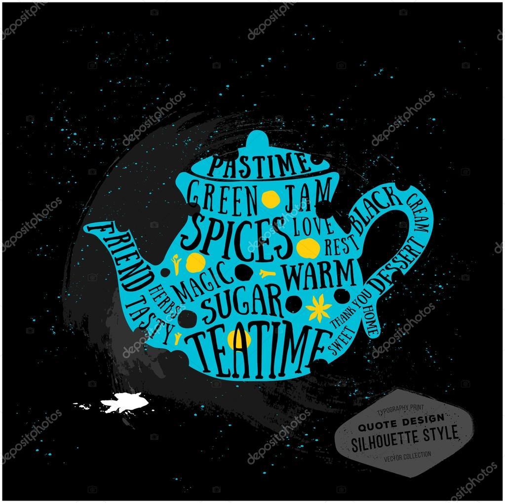 Vector Creative Quotes Card Design Teatime Typography Print For