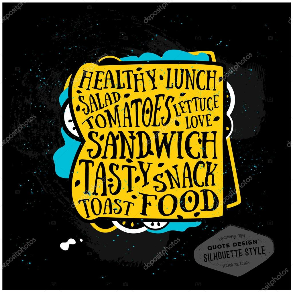Vector Creative Quotes Card Design Sandwich Typography Print For