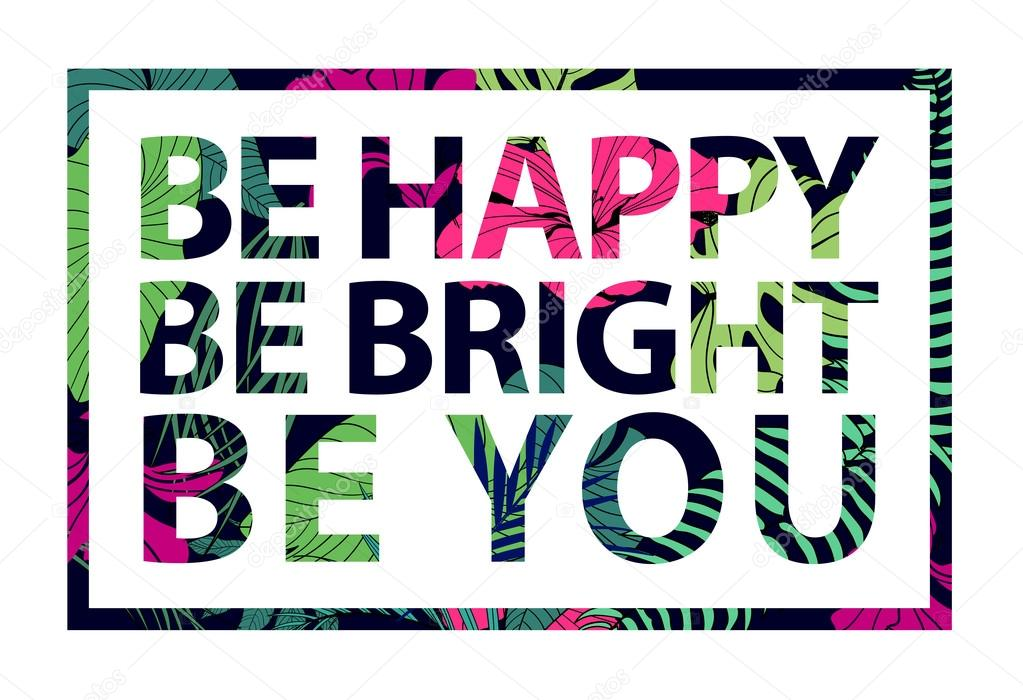 be happy be bright be you stock vector marylia 108722092