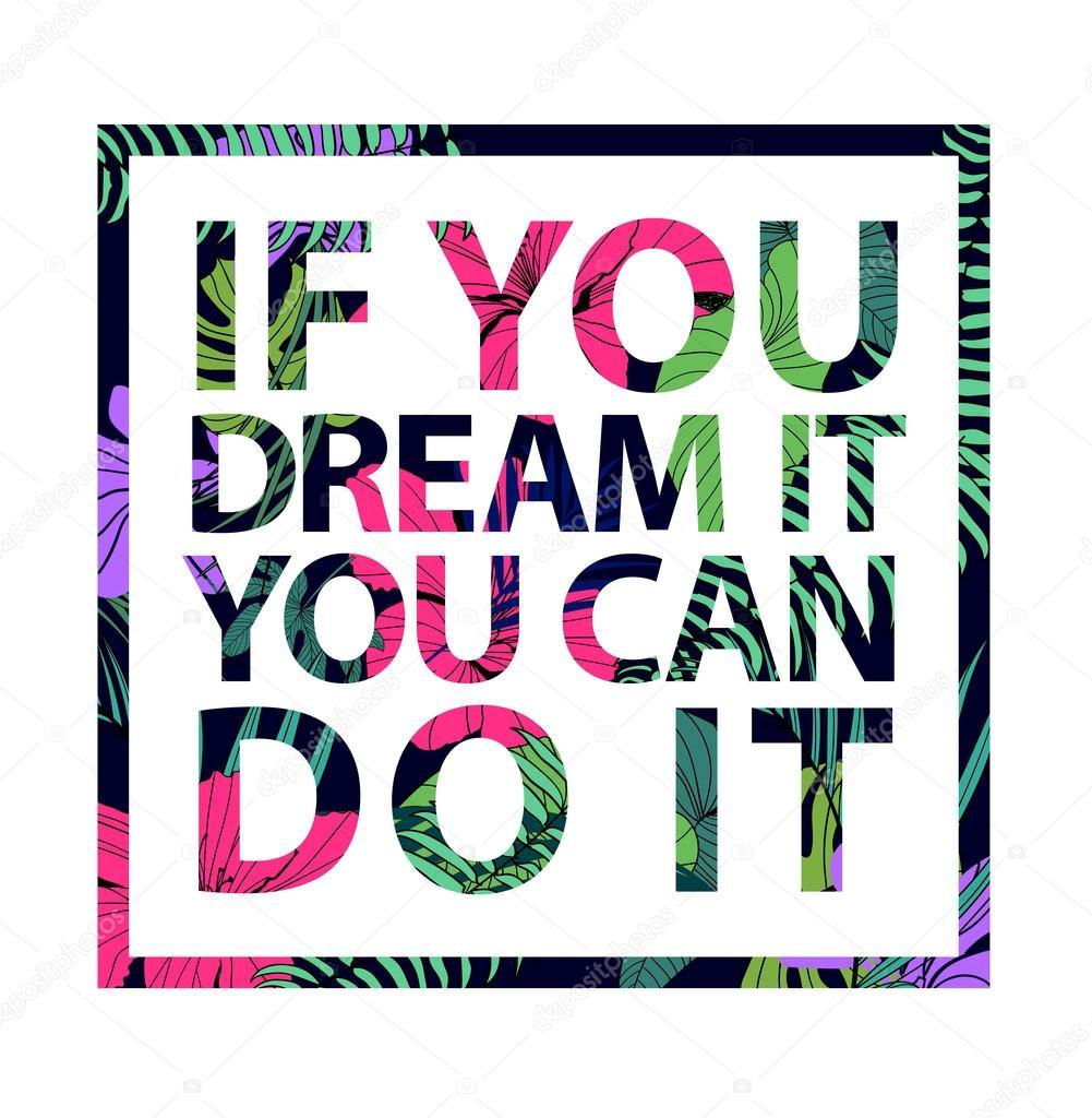Si Puedes Soñarlo Puedes Hacerlo Vector De Stock Marylia 108723278