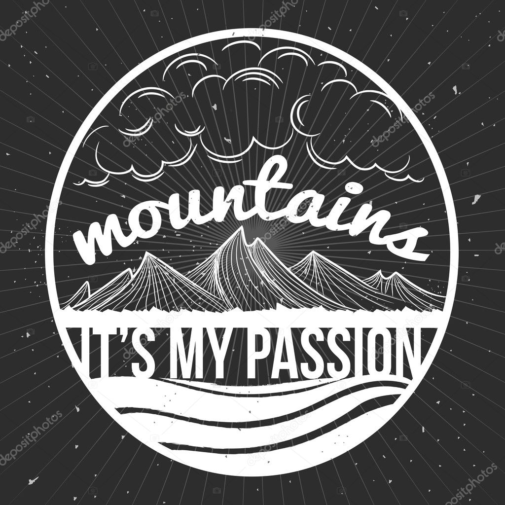 Mountains it's my passion. Typographic poster