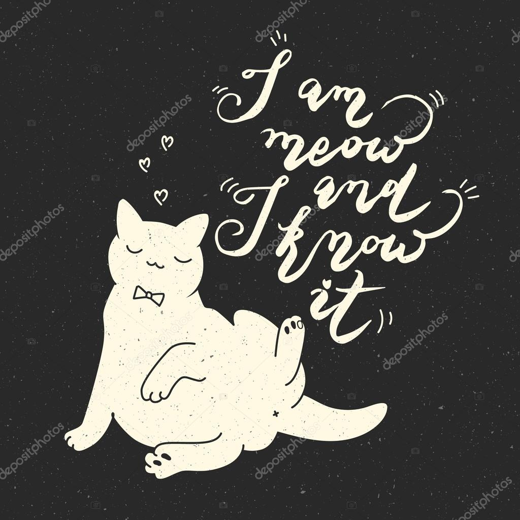 Cat Stock Quote Cute Cat Character And Quote Stock Vector © Vectorstory 117645204