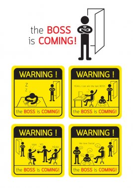 Office Life, Boss is Coming Warning Signs