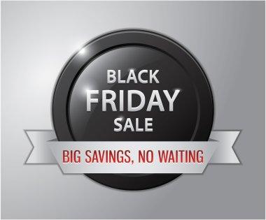 Black friday sale badge : Big savings, No Waiting