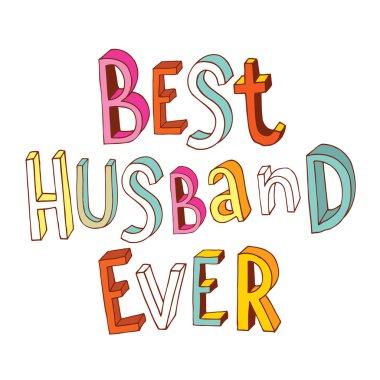 best husband ever lettering