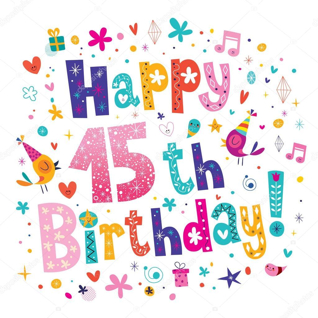 blahopřání k 15 narozeninám Happy 15 narozeniny blahopřání — Stock Vektor © Aliasching #124179634 blahopřání k 15 narozeninám