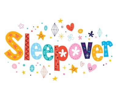 Sleepover - decorative type lettering design