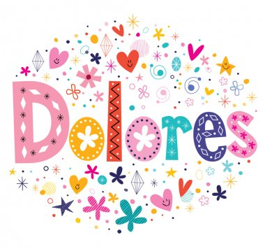 Dolores girls name decorative lettering type design