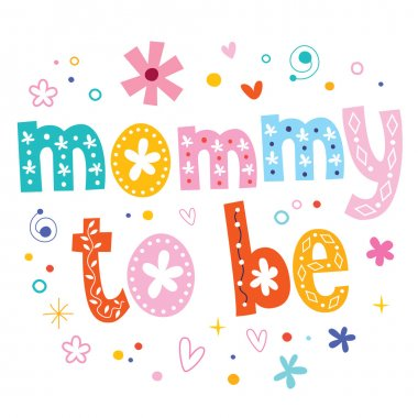 Mommy to be decorative type lettering design
