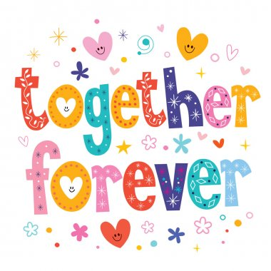 Together forever text vector illustration clip art vector