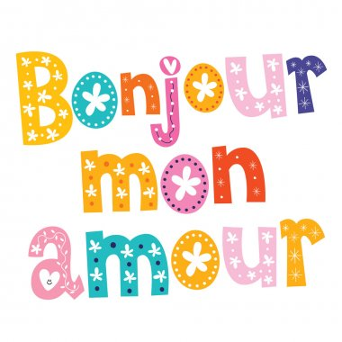 Bonjour mon amour text vector stock vector