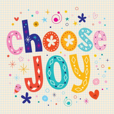 Choose joy design letters