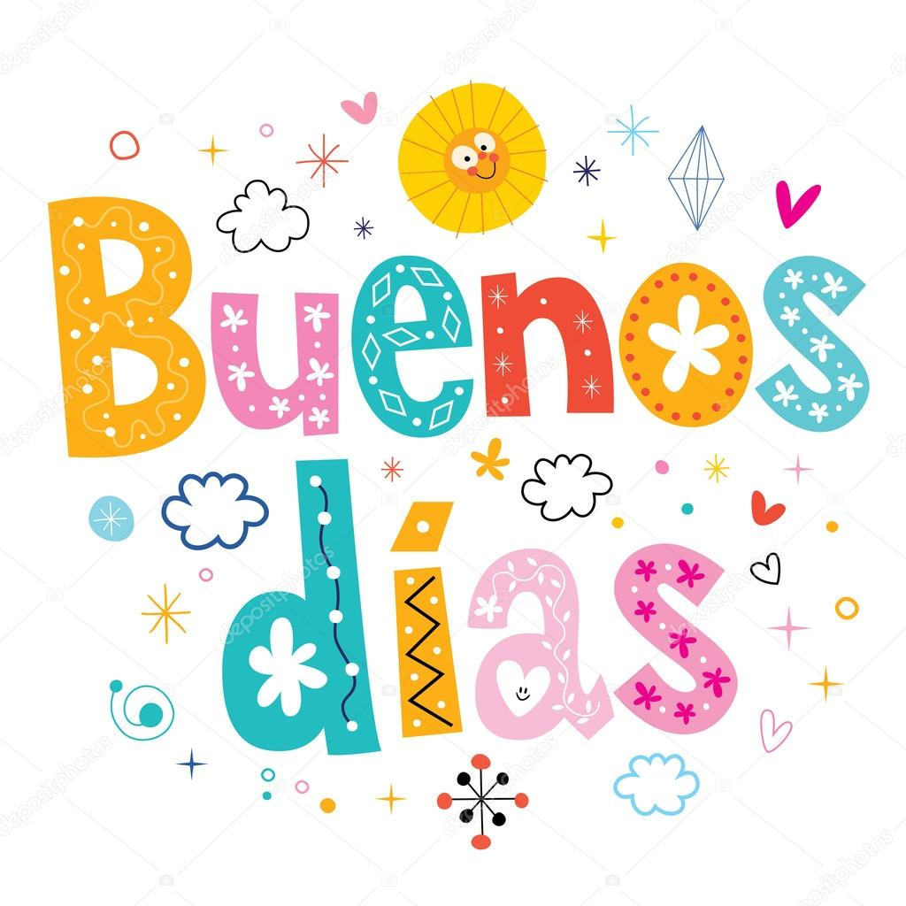 Bien Buenos dias Buenos dias dia en Español — Archivo Imágenes Vectoriales